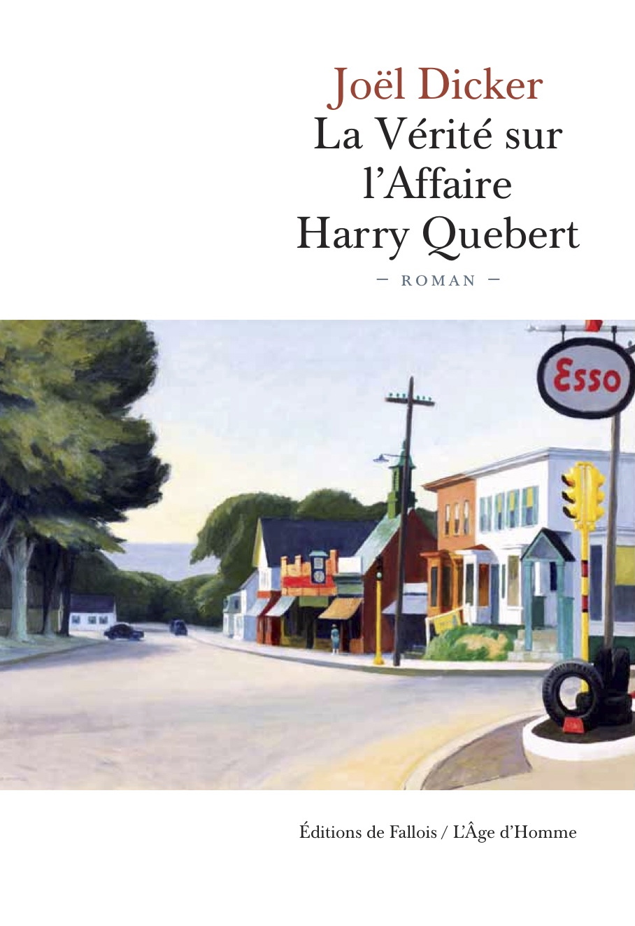 Couverture du roman La Vérité sur l'Affaire Harry Québert de Joël Dicker