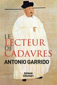 Couverture du livre Le Lecteur de cadavres d'Antonio Garrido