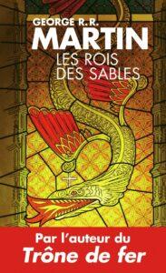 Couverture du recueil de nouvelles Les Rois des sables de George R.R.Martin